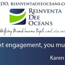 """If you want engage, you must engage!"" Karen Martin' Quote"