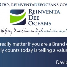 """It doesn't really matter if you are a Brand or a Person. What really counts today is telling a valuable story!"" Davide Scialpi' Quote"