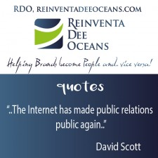 """The Internet has made public relations public again"" Davide Scotte"