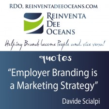 """Employer Branding is a Marketing Strategy"" Davide Scialpi"